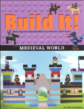 Build It! Medieval World Make Supercool Models with Your Favorite LEGO Parts