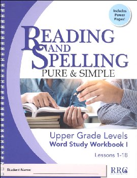Reading and Spelling Pure & Simple Upper Grade Word Study Workbook I