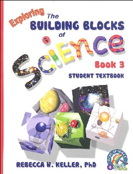 Exploring Building Blocks of Science Book 3 Student Textbook Hardcover