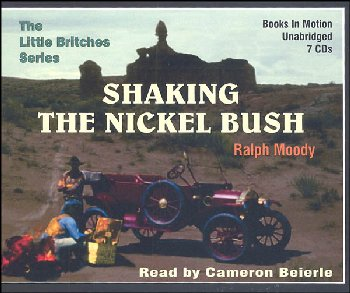 Shaking the Nickel Bush Audiobook CDs (Ralph Moody Audiobooks)