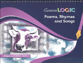 CursiveLogic Workbook - Poems, Rhymes and Songs (Bridge to Cursive Level 2)