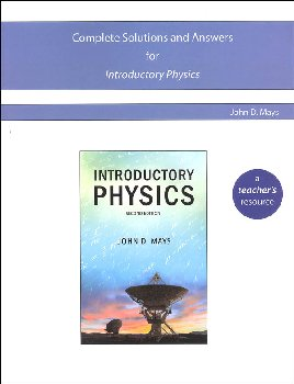 Novare Introductory Physics, 2nd Edition Complete Solutions and Answers