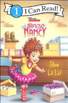 Disney Junior Fancy Nancy: Shoe La La! (I Can Read! Level 1)