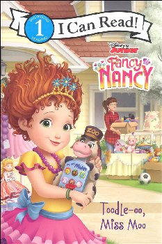Disney Junior Fancy Nancy: Toodle-oo, Miss Moo (I Can Read! Level 1)