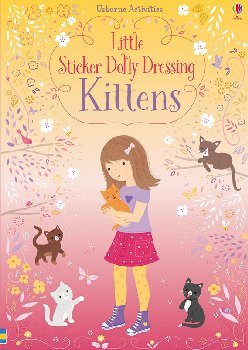Little Sticker Dolly Dressing: Kittens