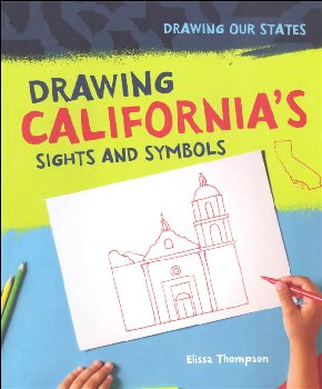 Drawing California's Sights and Symbols (Drawing Our States)