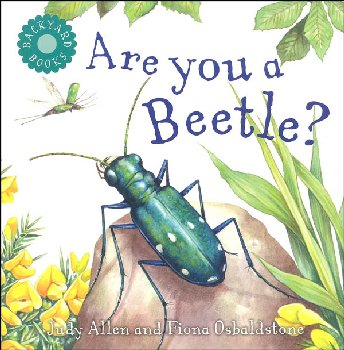 Are You a Beetle? (Backyard Books)