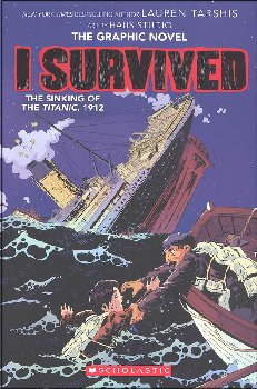 I Survived the Sinking of the Titanic, 1912 (Graphic Novel #1)