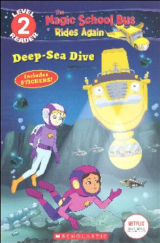 Magic School Bus Rides Again - Deep-Sea Dive (Scholastic Reader Level 2)