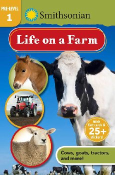 Life on a Farm (Smithsonian Reader Pre-Level 1)