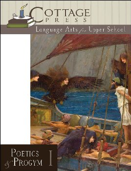 Language Arts for Upper School Poetics & Progym - Level I Student