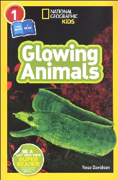 Glowing Animals (National Geographic Readers Level 1 / Co-Reader)