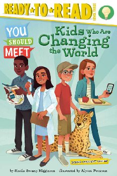 Kids Who Are Changing the World (Ready-to-Read Level 3)