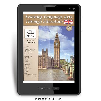 Learning Language Arts Through Literature Gold - British Literature (3rd Edition) e-book