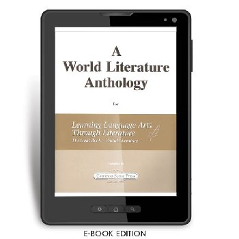 World Literature Anthology for Learning Language Arts Through Literature Gold - World Literature e-book
