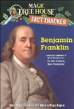 Benjamin Franklin (Magic Treehouse Fact Tracker)