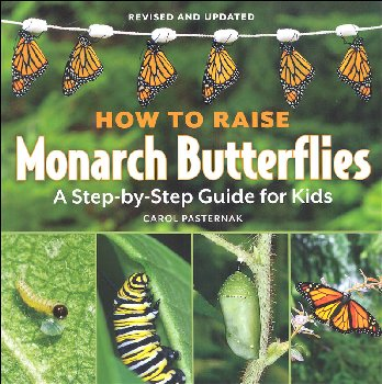 How to Raise Monarch Butterflies