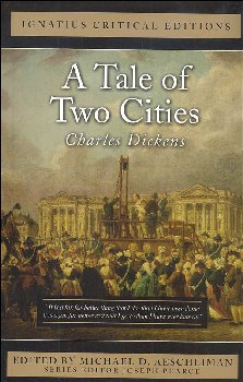 Tale of Two Cities (Ignatius Critical Editions)
