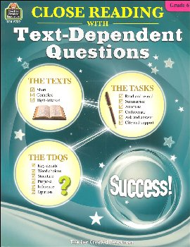 Close Reading with Text-Dependent Questions Grade 6