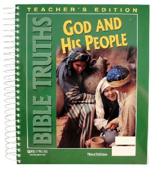Bible Truths 4 Teacher Edition 3ED