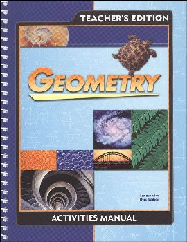 Geometry Student Activity Manual Teacher Edition 3rd Edition
