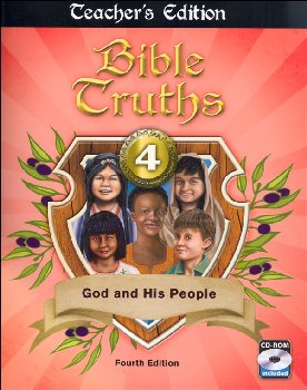 Bible Truths 4 Teacher Book & CD 4th Edition