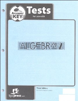 Algebra 2 Test Answer Key 3rd Edition