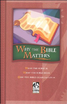Why the Bible Matters Student Text - Updated Version