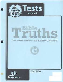 Bible Truths C Tests Answer Key 4th Edition