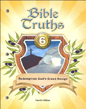 Bible Truths 6 Student Worktext 4th Edition