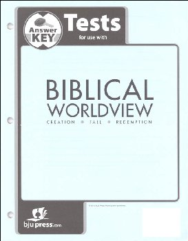 Biblical Worldview Tests Answer Key (ESV)