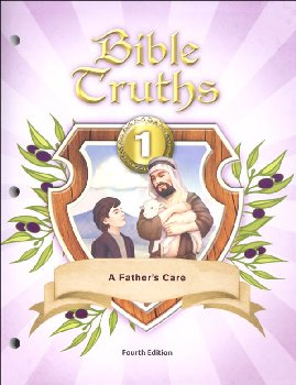 Bible Truths 1 Student Worktext 4th Edition