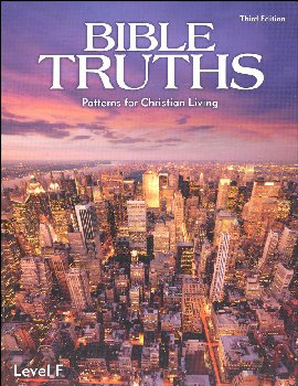 Bible Truths F Student Worktext 3ED (c/u)