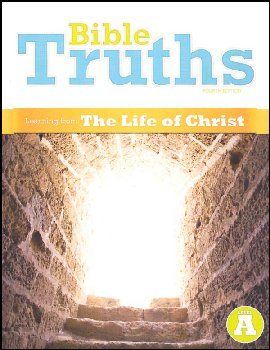 Bible Truths A Student Worktext 4th Ed