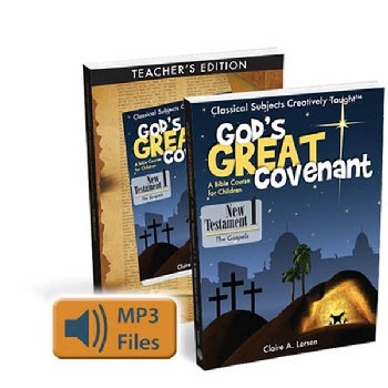God's Great Covenant: New Testament 1 Program
